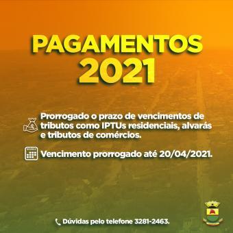 Prorrogado o prazo de vencimentos de pagamentos 2021