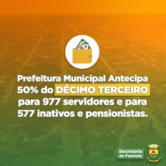 Prefeitura fornece a antecipação de 50% do 13º Salário