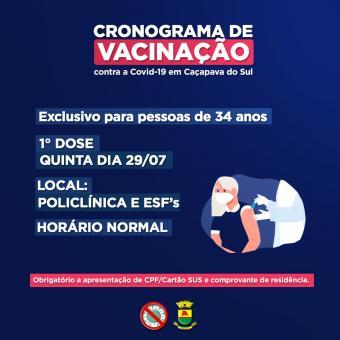 Vacinação EXCLUSIVA para pessoas com 34 anos na quinta-feira (29/07)